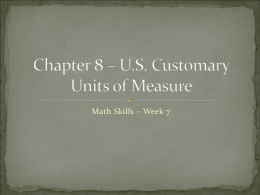 Chapter 8 – U.S. Customary Units of Measure