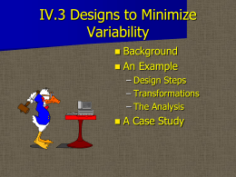 IV.3 Designs to Minimize Variability