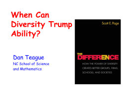 Can Diversity Trump Ability? - North Carolina School of Science and