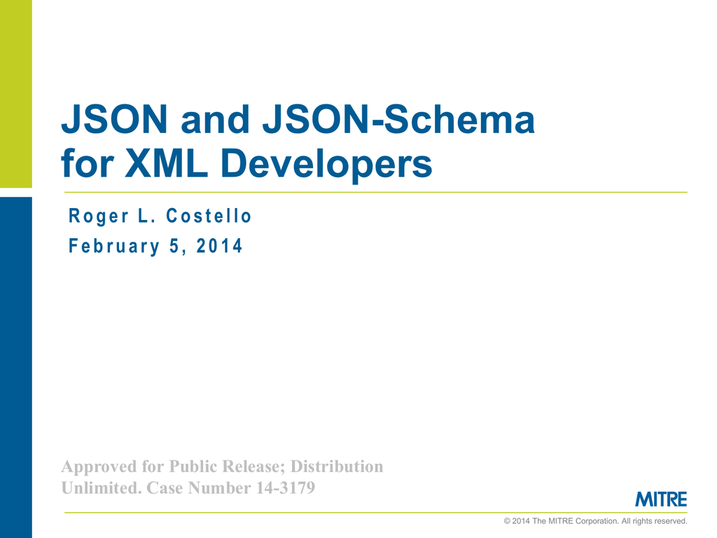 JSON and JSON Schema for XML Developers