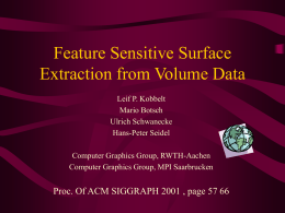 Feature Sensitive Surface Extraction from Volume Data