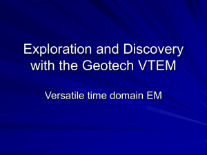 Exploration and Discovery with the Geotech VTEM Airborne