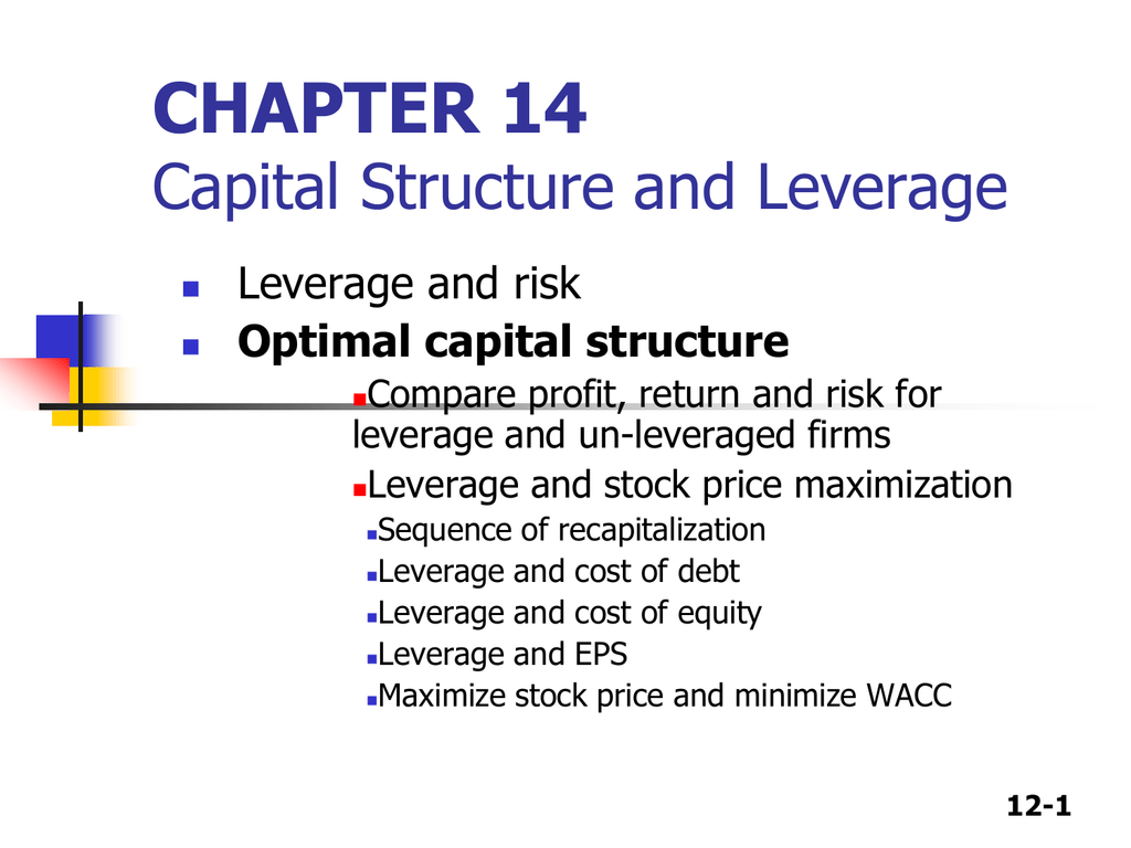 capital structure and debt structure Capital structure determines a firm's fiscal and organizational and health financial executives create optimal capital structure by diversifying company debts and outstanding shares.