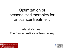 Optimization of personalized therapies for anticancer
