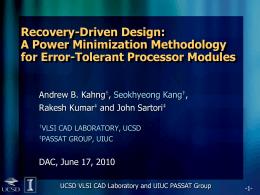 ppt - UCSD VLSI CAD Laboratory