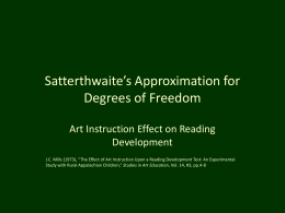 Satterthwaite`s Approximation for Degrees of Freedom