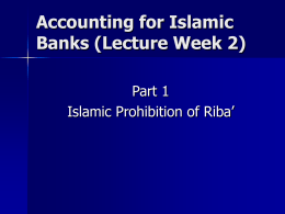 The Prohibition of Riba` and Gharar