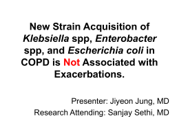 New Strain Acquisition of Klebsiella spp, Enterobacter spp, and