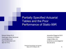 Partially Specified Actuarial Tables and the Poor Performance of the
