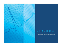 Trends in Hospital Financing - American Hospital Association