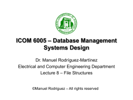 File Structures - Electrical and Computer Engineering @ UPR