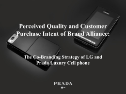 Perceived Quality and Customer Purchase Intent of Brand Alliance: