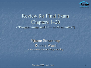 Final exam review - Bjarne Stroustrup`s Homepage