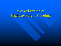Highway Safety Modeling – Worked Example