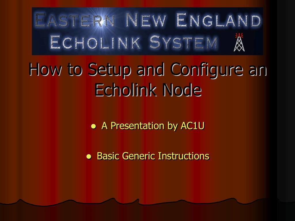 How to set up an Echolink Node Station