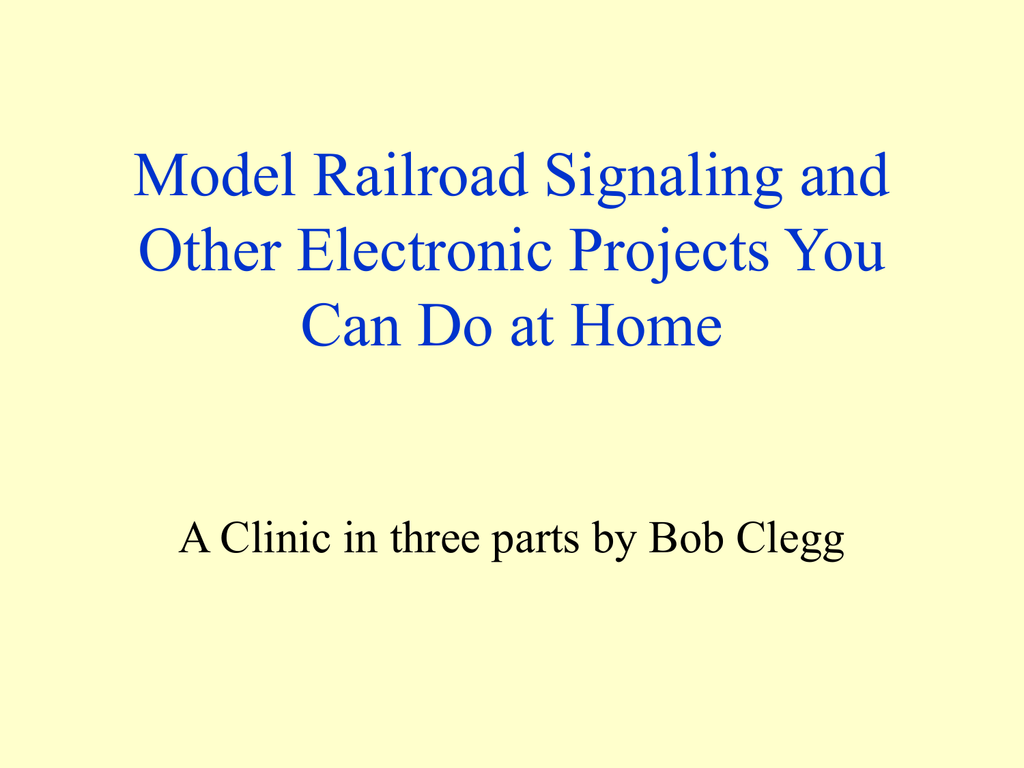 Model Railroad Electronics you can do at home