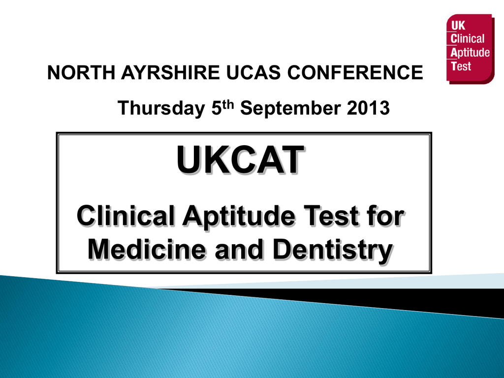 Clinical Aptitude Test for Medicine and Dentistry (UKCAT)