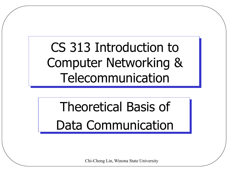 Theoretical Basis of Data Communication