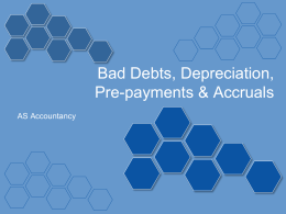 Bad debts and depreciation