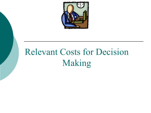 Relevant Costs (Power Point Slides)