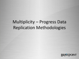 Pro2 Enterprsie & Progress Data Replication Strategies
