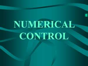 Chapter Five NUMERICAL CONTROL AND CAD/CAM