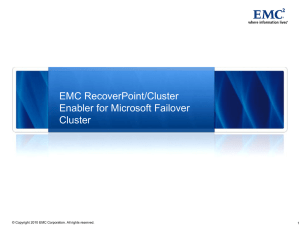 EMC RecoverPoint/Cluster Enabler for Microsoft Failover Clusters