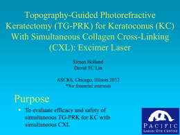 for Keratoconus (KC) With Simultaneous Collagen Cross