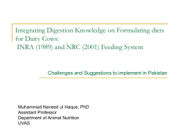 Integrating Digestion Knowledge on Formulating diets for Dairy Cows