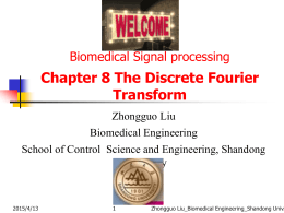 Chapter 8 The Discrete Fourier Transform