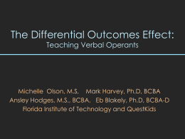 The Differential Outcomes Effect (DOE