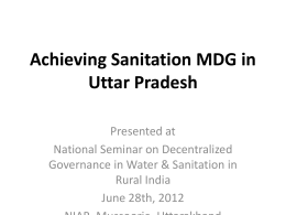 Achieving sanitation MDG in Uttar Pradesh: Mr