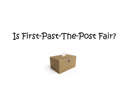 Is First-Past-The-Post Fair 2