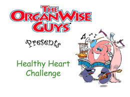 The Healthy Heart Challenge (PowerPoint)