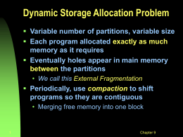 July 11 - Memory Management (dynamic partitions, paging intro)