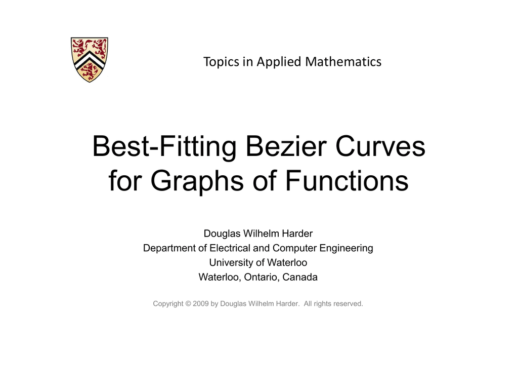 Best Fitting Bezier Curves - Electrical and Computer Engineering