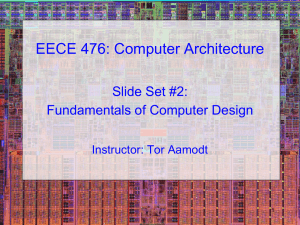 Slide Set #2: Fundamentals of Computer Architecture