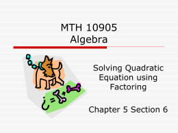 Solving Quadratic Equation using Factoring