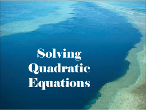 Solving Quadratic Equations - The Organized Classroom Blog