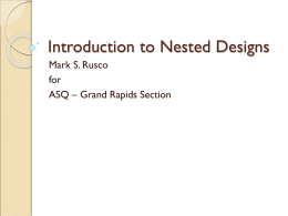 Introduction to Nested Designs - ASQ | Grand Rapids Section #1001