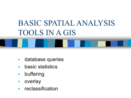 BASIC SPATIAL ANALYSIS TOOLS IN A GIS - Dycker@control