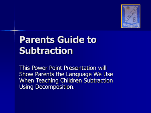 Parents Guide to Subtraction Using Decomposition
