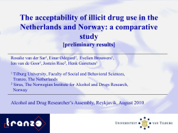 The acceptability of illicit drug use in the Netherlands and Norway: a