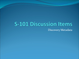 S-101 Discussion Items