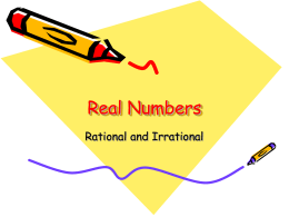 REAL NUMBERS (rational and irrational)