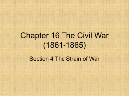 Chapter 16 Section 4 The Strain of War PowerPoint