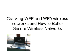 Cracking WEP and WPA wireless networks and How to Better