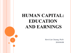 Human Capital: Education and Earnings