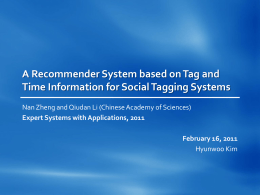 A Recommender System based on Tag and Time Information for