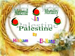 Maternal Mortality Rate in Palestine(slide show)
